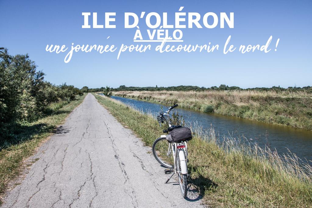 I Vtc I Une Journee A Velo Pour Decouvrir Le Nord De L Ile D Oleron Madame Voyage
