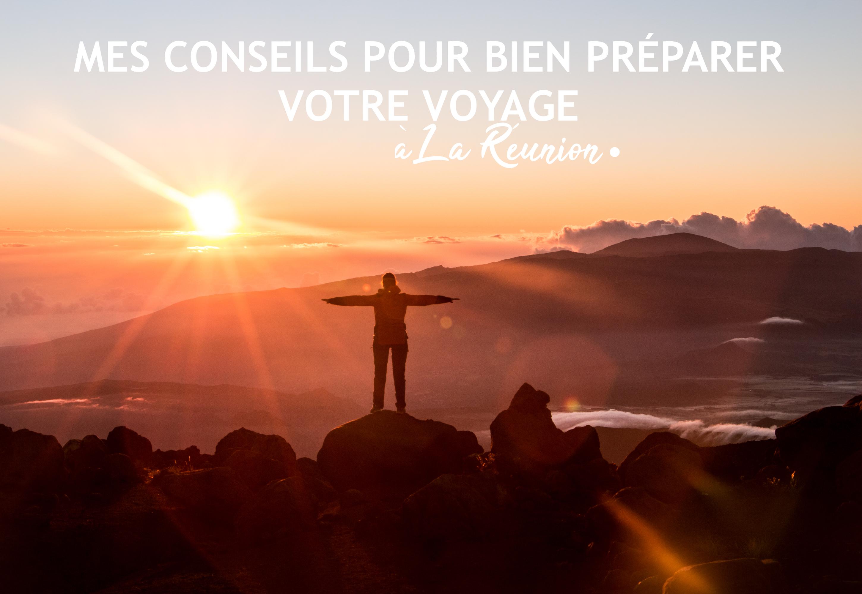 I La Reunion I Mes Conseils Pour Bien Preparer Votre Voyage
