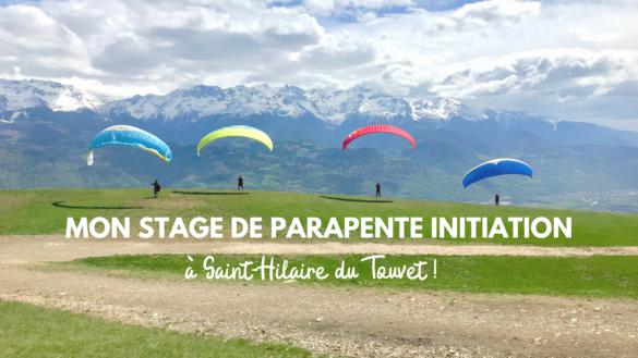 mon stage initiation parapente à saint hilaire avec air alpin blog madame voyage