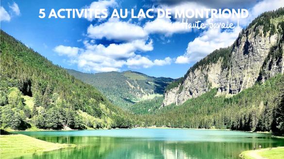 activités de plein air lac de montriond blog madame voyage