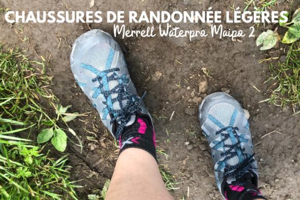 chaussures de randonnee legeres merrell waterpro maipo 2 test blog madame voyage