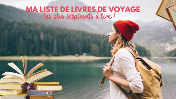 article-blog-madame-voyage-liste-meilleurs-livres-de-voyage-a-lire
