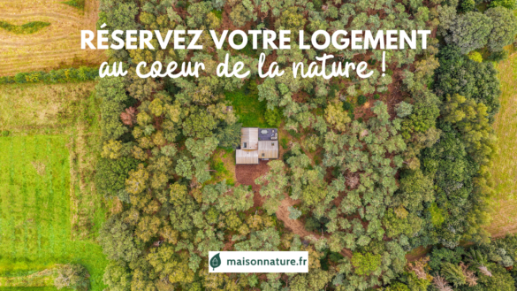 maison nature location de logements au coeur de la nature