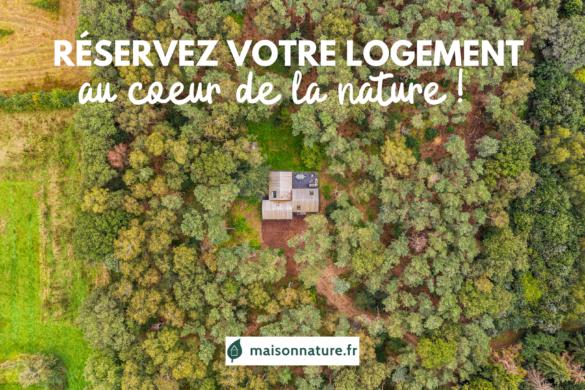 maison nature location de logements au coeur de la nature